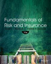 Fundamentals of Risk and Insurance, 11th Edition: 11th Edition