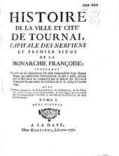 Histoire de la ville [...] de Tournai: 2 parts, Volume1