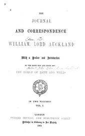 The Journal and Correspondence of William, Lord Auckland: Volume 1