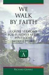 We Walk by Faith PDF