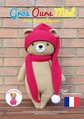 Gros Ours Miel: Patron Crochet Amigurumi