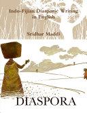 Indo-Fijian Diasporic Writing in English