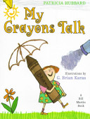 My Crayons Talk