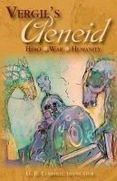 Vergil s Aeneid  Hero   War   Humanity PDF