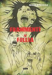 Frammenti di follia