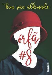 Órfã #8