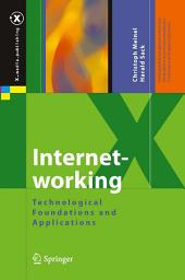 Internetworking: Technological Foundations and Applications