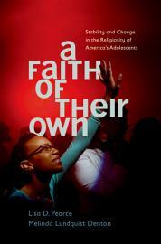 A Faith Of Their Own