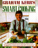 Graham Kerr s Smart Cooking PDF