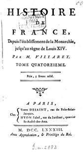 Histoire de France Depuis L'Etablissement De La Monarchie Jusqu'au Regne De Louis XIV: Volume14