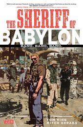 Sheriff of Babylon Vol. 1: Bang. Bang. Bang.