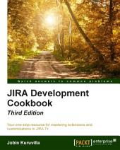 JIRA Development Cookbook: Edition 3