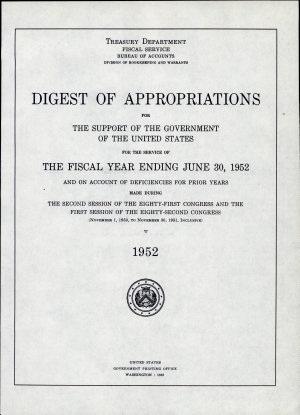 Digest of Appropriations for the Support of the Government of the United States for the Service of the Fiscal Year Ending      and on Account of Deficiencies for Prior Years  Made by the     Session of the     Congress PDF