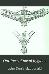 Outlines of Naval Hygiene