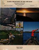 Annual Report of Progress ... Federal Aid in Fish Restoration Project ... Sport Fish Investigations of Alaska