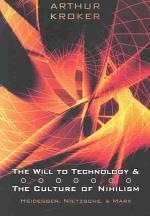 The Will to Technology and the Culture of Nihilism