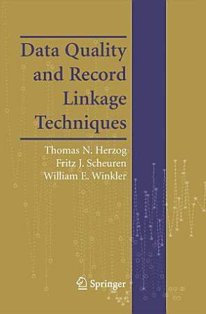 Data Quality and Record Linkage Techniques PDF