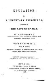 Education: Its Elementary Principles, Founded on the Nature of Man
