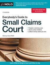 Everybody's Guide to Small Claims Court: Edition 17