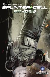 Tom Clancy's Splinter Cell: Echoes #2