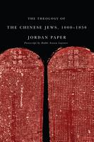 The Theology of the Chinese Jews  1000   1850 PDF