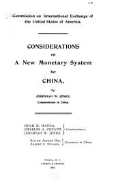 Considerations on a New Monetary System for China