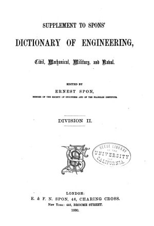 Spons  Dictionary of Engineering  Civil  Mechanical  Military  and Naval   with Technical Terms in French  German  Italian  and Spanish PDF