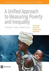 A Unified Approach to Measuring Poverty and Inequality: Theory and Practice