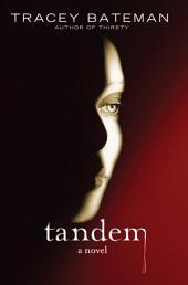Tandem: A Novel