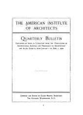 Quarterly Bulletin Containing an Index of Literature from the Publications of Architectural Societies and Periodicals on Architecture and Allied Subjects: Volume 1