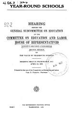 Year-round School, Hearing Before the General Subcommittee on Education..., 92-2, April 24, 1972