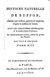 Histoire Naturelle: classée par ordres, genres et espèces, d'après le système de Linnée : avec les Caractères génériques et la nomenclature Linnéenne. Oiseaux ; T. 3, Volume13