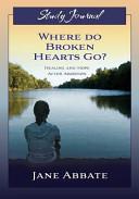 Where Do Broken Hearts Go? Study Journal