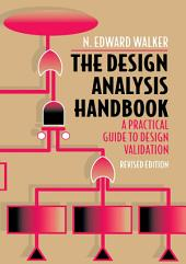 The Design Analysis Handbook: A Practical Guide to Design Validation