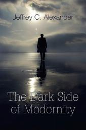 The Dark Side of Modernity
