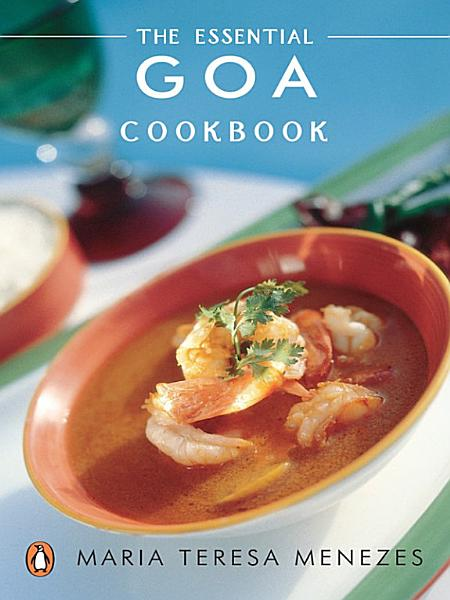 Download Essential Goa Cookbook Book