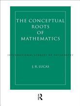 Conceptual Roots of Mathematics PDF