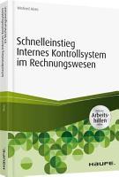 Schnelleinstieg Internes Kontrollsystem im Rechnungswesen   inkl  Arbeitshilfen online PDF