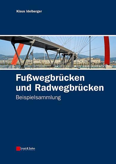 Fu  wegbr  cken und Radwegbr  cken PDF