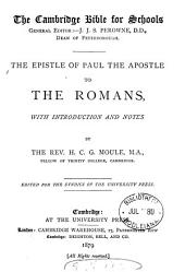 The Epistle ... to the Romans, with intr. and notes by H.C.G. Moule
