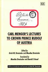 Carl Menger's Lectures to Crown Prince Rudolf of Austria