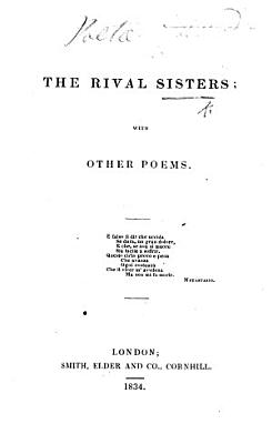 The Rival Sisters  With Other Poems