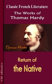 Return of the Native: Works of Hardy