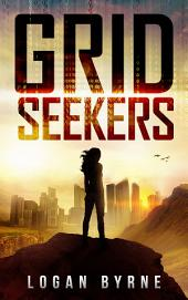 Grid Seekers (Grid Seekers Book One)