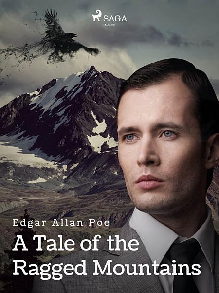 Download A Tale of the Ragged Mountains Book