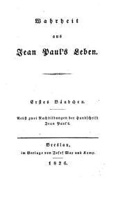 Wahrheit aus Jean Paul's Leben: Band 1