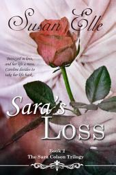 Sara's Loss : Book 2 of The Sara Colson Trilogy