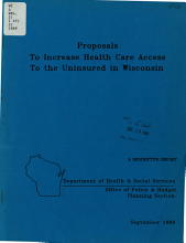 Proposals to Increase Health Care Access to the Uninsured in Wisconsin PDF