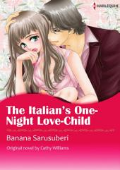THE ITALIAN'S ONE-NIGHT LOVE-CHILD: Harlequin Comics