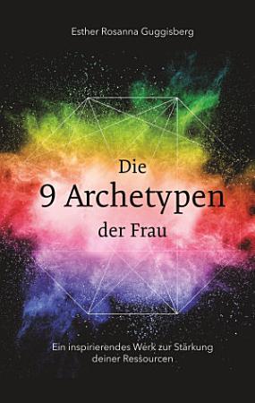 Die 9 Archetypen der Frau PDF